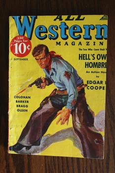 ALL WESTERN MAGAZINE (Pulp Magazine). September 1937; -- Volume 22 #65 Hell's Own Hombres by Edga...