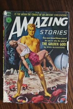 AMAZING STORIES (Pulp Magazine). April 1952; --: John Bloodstone; William