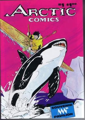ARCTIC COMICS #1 (1986 Souvenir Comic Canada's North Pavilion) INUIT Eskimo with Harpoon vs WHALE...