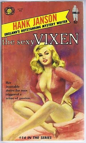 The SEXY VIXEN. ( #14 in the: Janson, Hank.