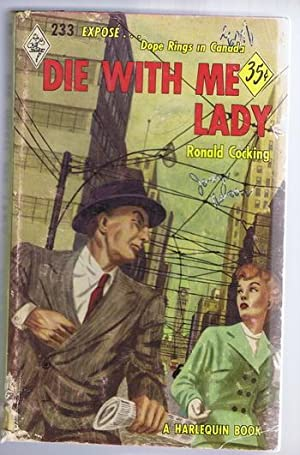 DIE WITH ME LADY. (Book #233 in the Vintage Harlequin Paperbacks series) EXPOSE of DOPE Rings in ...