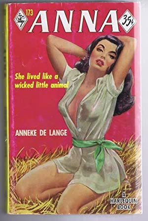 ANNA. (#173 in the Vintage Harlequin Series) Anna Luhanna Lived Like a WICKED Little Animal