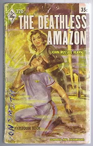 The DEATHLESS AMAZON. (#320 in the Vintage Harlequin Series) Second Book #2 / Two in This Harlequ...