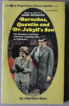 DARK SHADOWS - (#27); Barnabas, Quentin and Dr. Jekyll's Son : (Dan Curtis Production Television ...