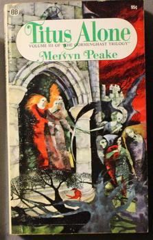 TITUS ALONE - The THIRD volume in: PEAKE, Mervyn
