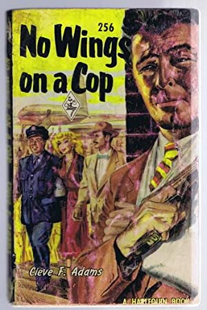 NO WINGS ON A COP. (#256 in the Vintage Harlequin Series) Lieutenant John J. Shannon