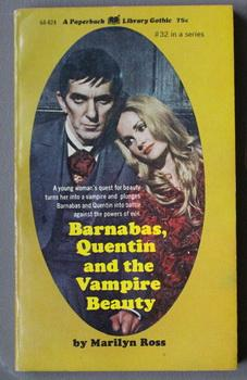 DARK SHADOWS - (#32); Barnabas, Quentin and the Vampire Beauty : (Dan Curtis Production Televisio...