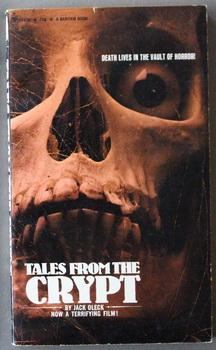 Tales From The Crypt (Bantam #S7439).Based on the EC Comics; Movie Adaption;