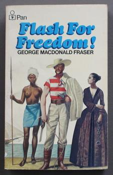 Flash for Freedom! (Flashman Papers, Book 3)