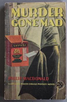 Murder Gone Mad ( Collins White Circle # 207; Mystery; 1st paperback; Uncommon;Line Art Cover rei...