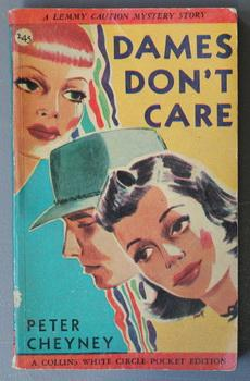 DAMES DON'T CARE (Canadian Collins White Circle # 245 ).