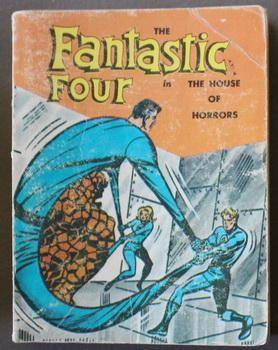 The Fantastic Four in the House of Horrors. (Big Little Book 5700 Series; Whitman #5775