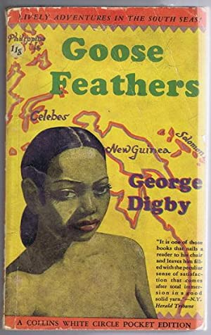 GOOSE FEATHERS. (1944 Canadian Collins White Circle # 118 ) a South Seas adventure story; Girl & ...