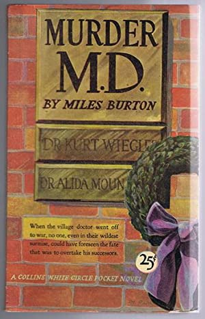 MURDER M.D. (Inspector Arnold/ D. Merrion series) (Canadian Collins White Circle # 200 ).