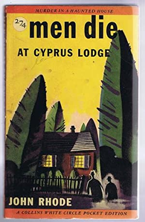 MEN DIE AT CYPRUS LODGE (Canadian Collins White Circle # 274) Murder in a Haunted House // book #...