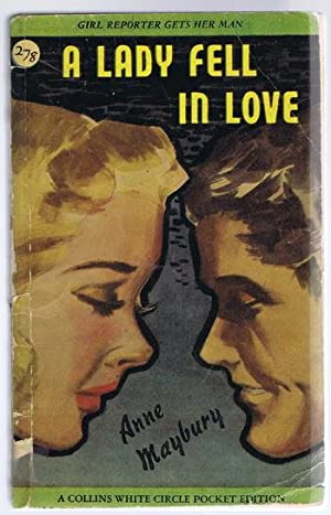 A LADY FELL IN LOVE. (Canadian Collins White Circle # 278). GIRL Reporter gets her MAN