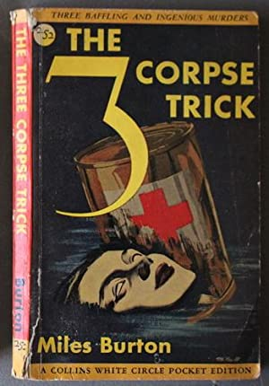The 3 (Three) CORPSE TRICK. (3 Baffling Murders with Inspector Arnold/ D. Merrion series) (Canadi...