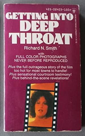 GETTING INTO DEEP THROAT - profiles of Linda Lovelace Movie - Paperback Edition.
