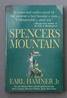 Spencer's Mountain (Movie Tie-In Starring Henry Fonda, Maureen O'Hara, James MacArthur; Dell Book...