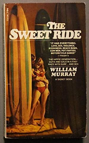 The Sweet Ride (Signet T 3228; Movie Tie-In Starring Tony Franciosa, Michael Sarrazin, Jacqueline...