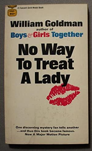 NO WAY TO TREAT A LADY. (A Tender, Loving Story of RAPE and MURDER) >> Basis for the Paramount Pi...