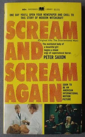 SCREAM AND SCREAM AGAIN (Original Title: The Disorientated Man; Paperback Library Book # 63-273 ;...