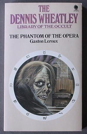 THE PHANTOM OF THE OPERA - The: Leroux, Gaston.