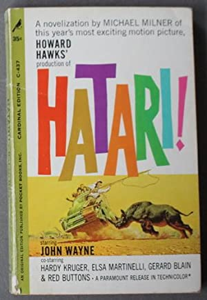 Howard Hawks Production of Hatari ! : a Novelization of This Year's Most Exciting Motion Picture ...