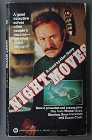 NIGHT MOVES (Movie Tie-In Starring Gene Hackman, Jennifer Warren, Edward Binns)