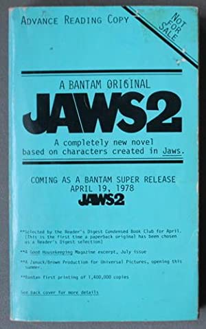JAWS 2 - ADVANCE READING COPY. a Completely New Novel Based on Characters Created in Jaws. (FRONT...