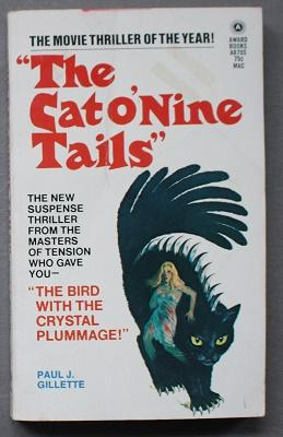 The Cat o' Nine Tails (Movie Tie-In Starring = James Franciscus, Karl Malden, Catherine Spaak; Aw...