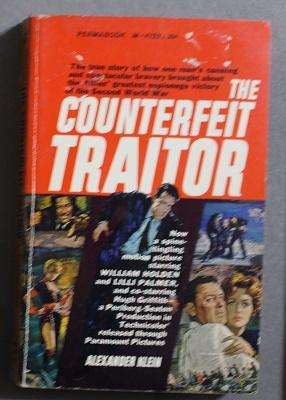 The Counterfeit Traitor. (Movie Tie-In Starring William Holden and Lilli Palmer. )