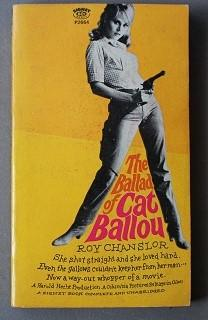 The Ballad Of Cat Ballou. (Movie Tie-in Starring = Jane Fonda, Lee Marvin, Michael Callan ; Movie...