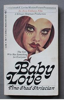 BABY LOVE (Movie Tie-In Starring = Diana Dors, Linda Hayden, Troy Dante ; Book # S1708 );