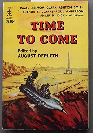 TIME TO COME. - with 12 Short Stories. (Pyramid Book # T-2012 );.