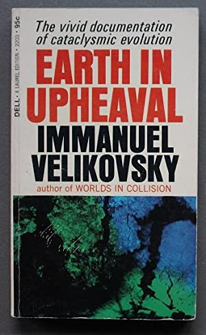 Earth in Upheaval ( Dell Book 2203). - Vivid Documentation of Cataclysmic Evolution.