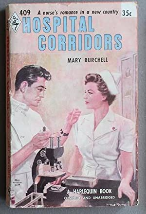 HOSPITAL CORRIDORS (book #409 in the Vinatage Harlequin Paperback Series)