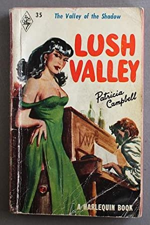 LUSH VALLEY (book #35 in the Vinatage Harlequin Paperback Series)