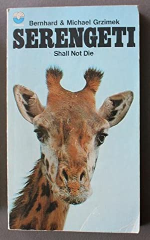 Serengeti Shall Not Die (Giraffe Photo on cover);
