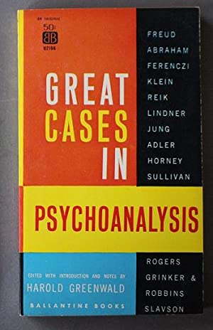 Great Cases in Psychoanalysis.(ANTHOLOGY OF 14 STORIES), (Ballantine # U2166 )