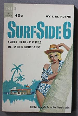 Surf Side 6 ( Surfside 6 ; popular television show in starring Van William and Troy Donahue)