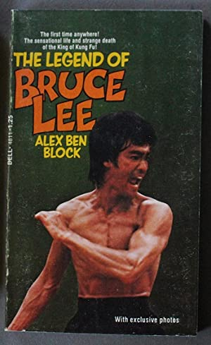 The Legend of BRUCE LEE - The Sensational Life and strange Death of the King of King Fu (Dell Boo...