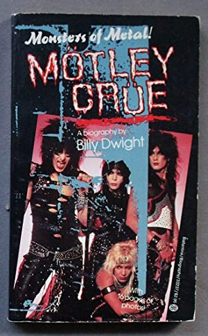 MOTLEY CRUE: Monsters of Metal! Everything You Want to Know About (Biography with PHOTOS);