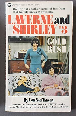 Gold Rush (third Book #3 / Three in the Laverne and Shirley ABC-TV Televsion Tie-in series) Penny...