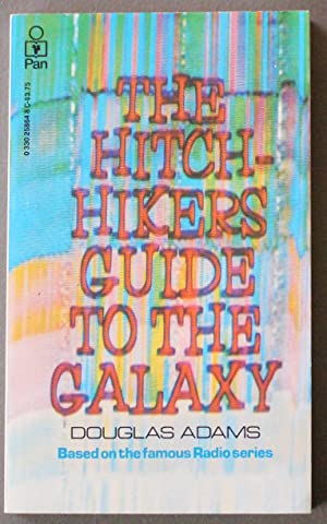 The Hitchhiker's Guide to the Galaxy - Based on the Famous Radio Series.