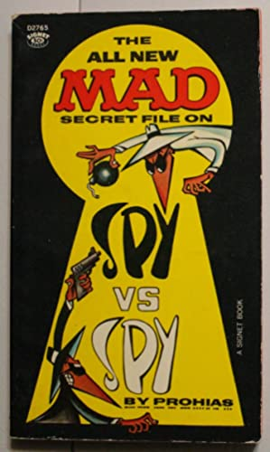 THE All New Secret File on SPY VS SPY (SIGNET / New American Library book 2765);