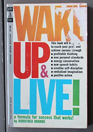 Wake Up & Live! A Formula for Success That Works! ( Pocket Books #6146) Includes the TWELVE DISCI...