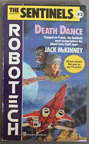 DEATH DANCE. (Robotech -- THE SENTINELS SERIES #3 );