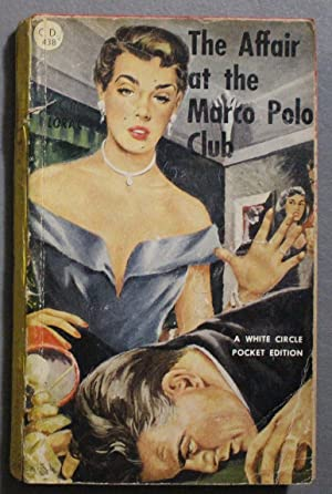 The AFFAIR at the MARCO POLO CLUB. ( Canadian Collins White Circle Book # 438; DEATH BEFORE DINNE...