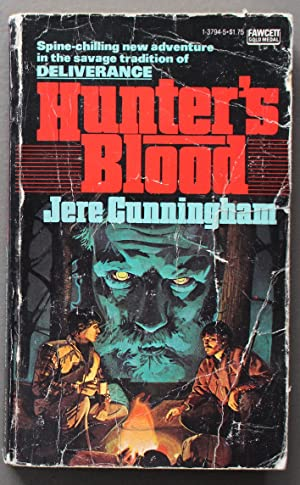 HUNTER'S BLOOD (Source for the 1986 Movie directed by Robert C. Hughes, and Starring; Sam Bottoms...